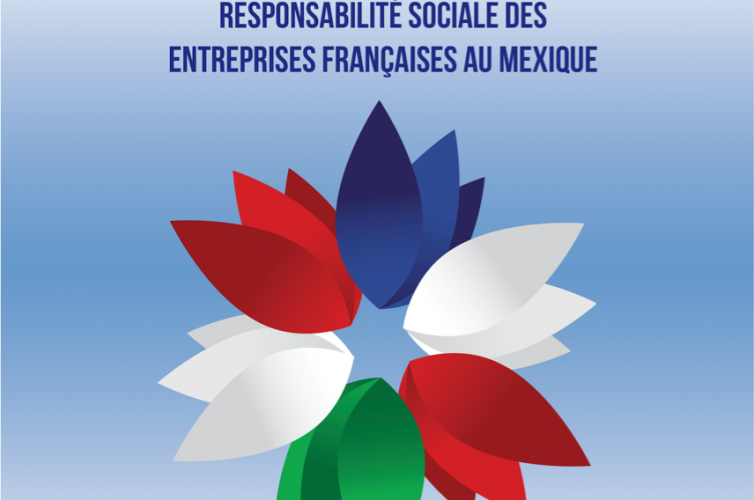 """Estudio """"Responsabilidad Social de las empresas francesas en México"""""""